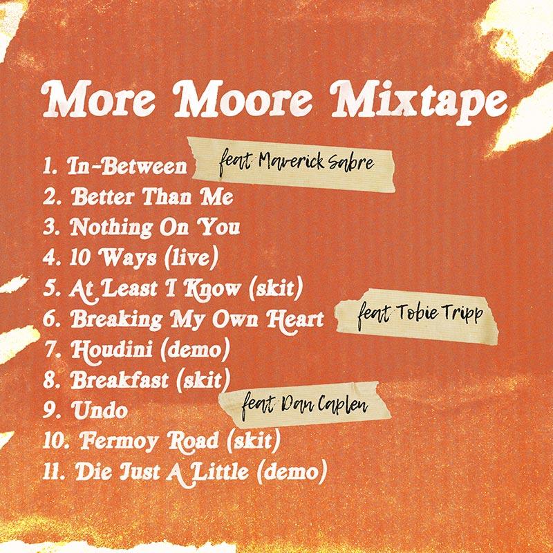 More Moore Mixtape Tracklist