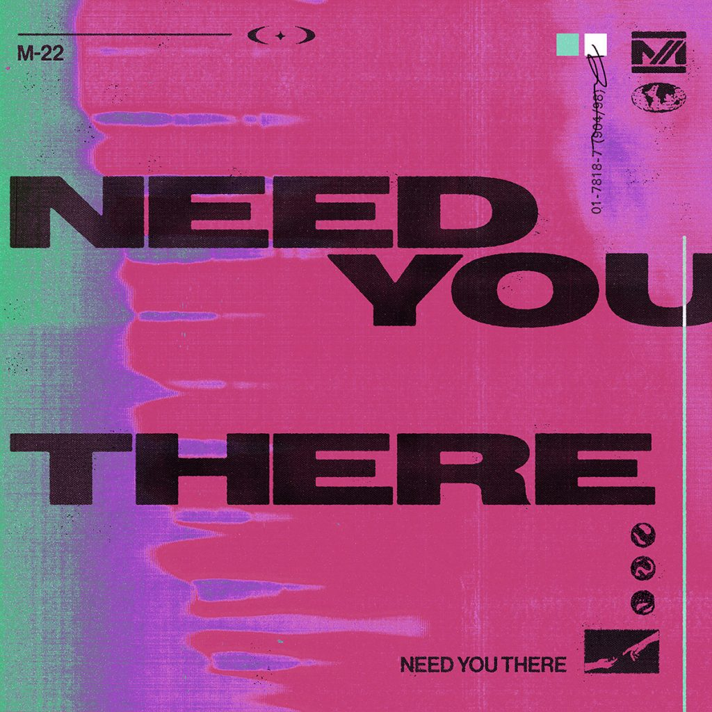 M-22 - Need You There